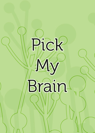 Pick My Brain