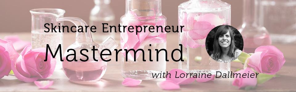 Skincare Entrepreneur Mastermind